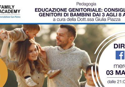 EDUCAZIONE GENITORIALE: CONSIGLI PER GENITORI DI BAMBINI DAI 3 AGLI 8 ANNI